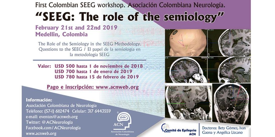 First Colombian SEEG workshop. Asociación Colombiana Neurología.